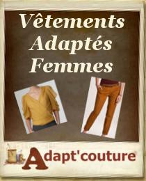 Adapt`Couture, spécialiste du vêtement pour personnes à mobilité réduite et pour personnes âgées, s`habiller seul, facilement et sans douleur. Sur mesure, retouches, à votre domicile ou en centre